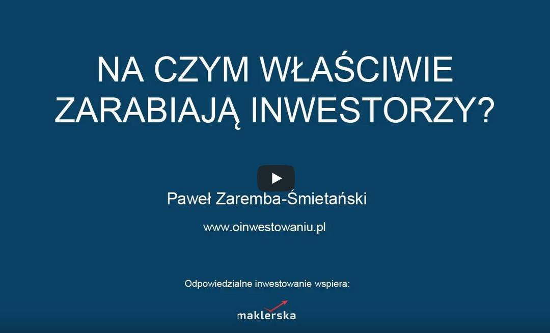 Na czym właściwie zarabiają inwestorzy?