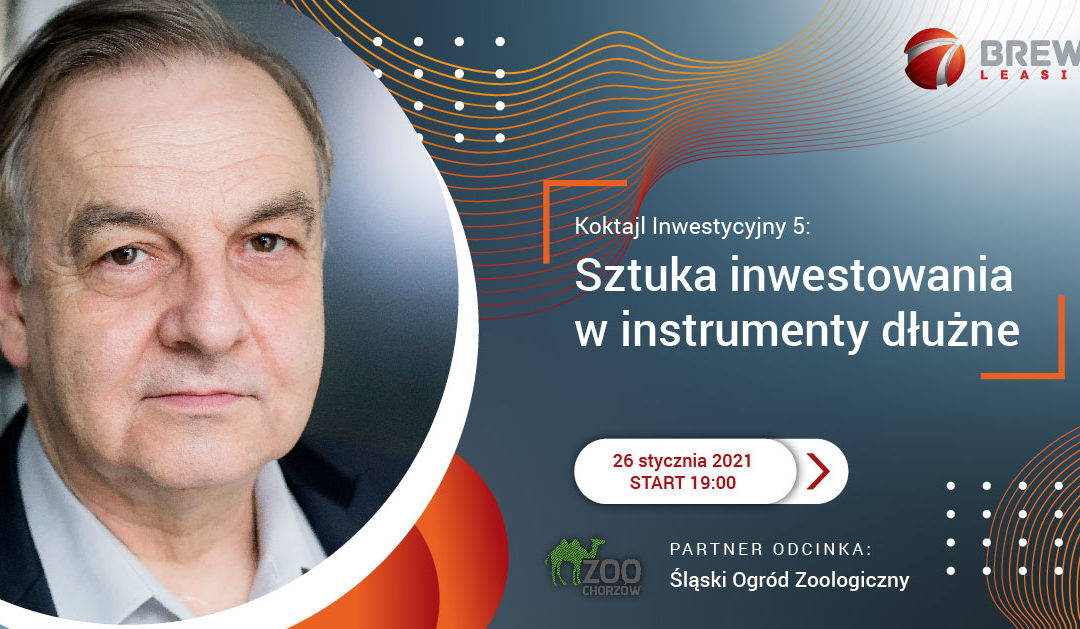 Koktajl Inwestycyjny 5: Sztuka inwestowania w instrumenty dłużne
