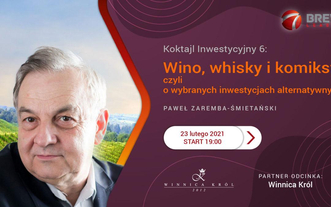 Koktajl Inwestycyjny 6: Zaproszenie